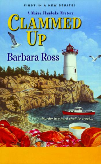 "The cover of Barbara Ross's book, ""Clammed Up."""